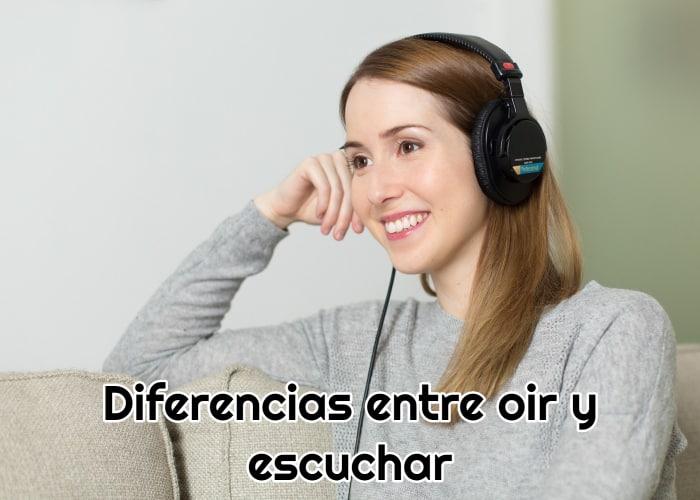 Diferencias entre oír y escuchar