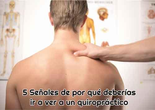 5 motivos para ir a un quiropractico